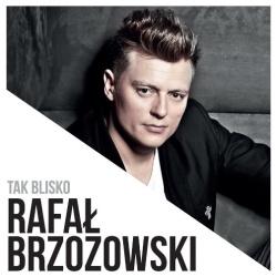 Rafal Brzozowski - Za Maly Swiat