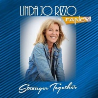 Linda Jo Rizzo - Stronger Together