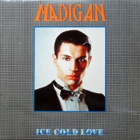 MADIGAN - Ice Cold Love (Extended Version)