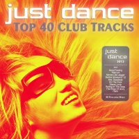 Ayleen - Just Dance 2012 - Top 40 Club Electro & House Hits