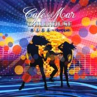 - Café Del Mar - Chillhouse Mix 6