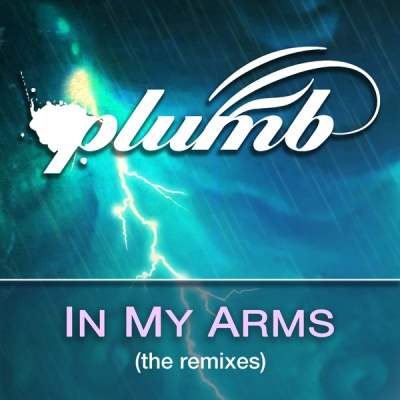 Plumb ‎ - In My Arms (The Remixes)