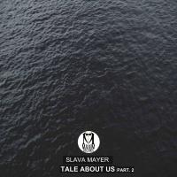 Tale About Us, Pt. 2(Original Mix)