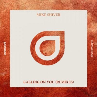 Mike Shiver - Calling On You (Supernatet Remix)