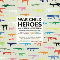 War Child - Heroes Vol.1