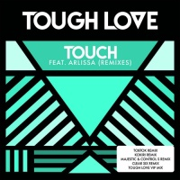 Tough Love - Touch (Kokiri Remix)