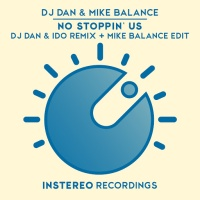 DJ Dan - No Stoppin' Us (Mike Balance Edit)