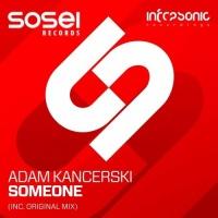 Adam Kancerski - Someone