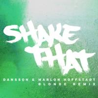 Dansson - Shake That (Blonde Remix)