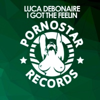 Luca Debonaire - I Got The Feelin (Club Mix)
