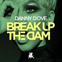 - Break Up The Dam