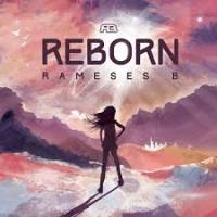Rameses B - Reborn