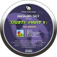 Ruslan-set - Tabiti (Affecting Noise Dub Mix)