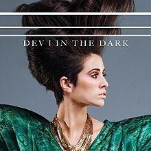 Dev - Dancing In The Dark