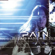 Pain - Same Old Song