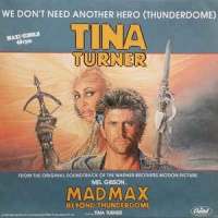 Tina Turner - We Don't Need Another Hero (Thunderdome)