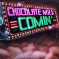 Chocolate Milk - Something New