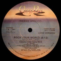 Weeks & Co. - Rock Your World