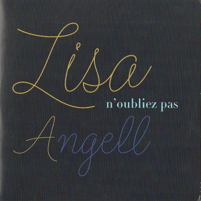 Lisa Angell - N'Oubliez Pas