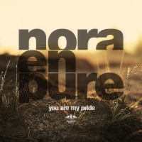 Nora En Pure - You Are My Pride