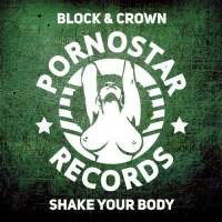 Block & Crown - Shake Your Body