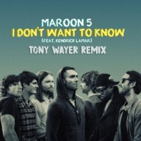 Maroon 5 - Don't Wanna Know (Tony Wayer Remix)