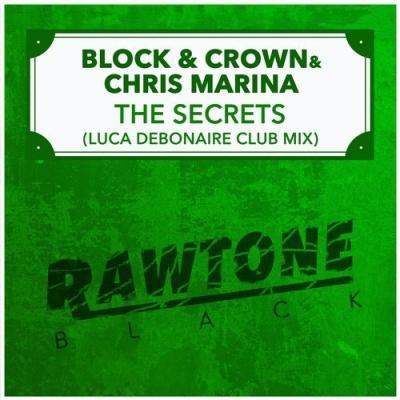 Block & Crown - The Secrets (Luca Debonaire Club Mix)