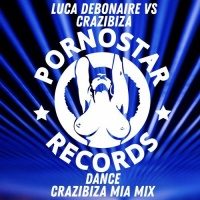Luca Debonaire - Dance (Crazibiza Mia Mix)