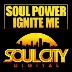 Soul Power - Ignite Me (Original Mix)