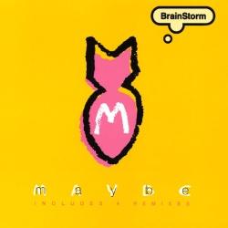 Brainstorm - Maybe (Radio Edit)