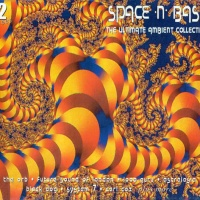 Space 'n' Bass - The Ultimate Ambient Collection
