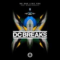 DC Breaks - No One Like You (Original Mix)