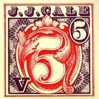 J.J.CALE - Lou-Easy-Ann