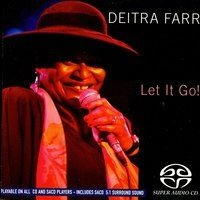 Deitra Farr - Let It Go!