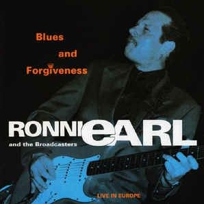 Ronnie Earl - Blues And Forgiveness Live In Europe