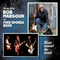 Bob Margolin, Mike Sponza Band - Blues Lover