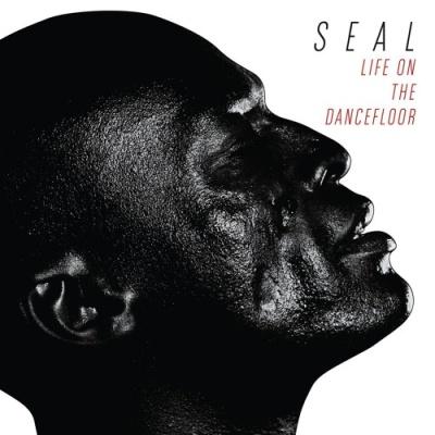 Seal - Life On The Dancefloor