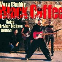 Popa Chubby - Black Coffee Blues Band