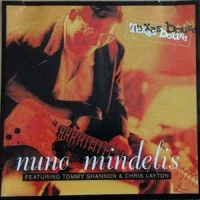 Nuno Mindelis - Hard To Bear