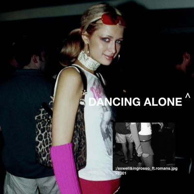 Axwell Λ Ingrosso - Dancing Alone