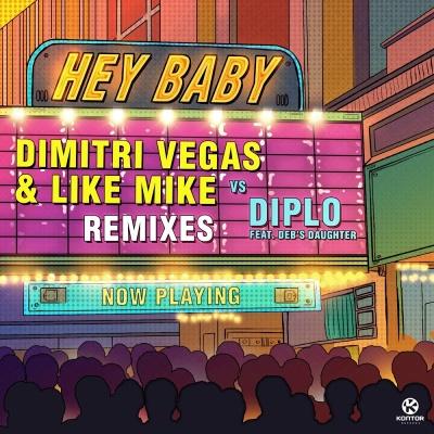 Dimitri Vegas - Hey Baby (Remixes)