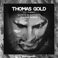 Thomas Gold - Saints & Sinners (Manse Remix)
