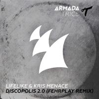 Lifelike - Discopolis 2.0 (Fehrplay Remix)