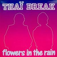 Thaï Break - Flowers In The Rain (Maxi Mix)