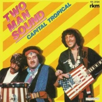 Two Man Sound - Capital Tropical (English Version)