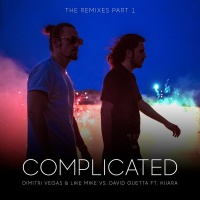 Dimitri Vegas - Complicated (Remixes) (The Remixes Part 1)