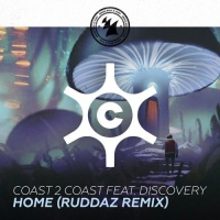 COAST 2 COAST - Home (Ruddaz Extended Remix)