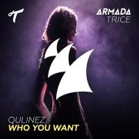 Qulinez - Who You Want