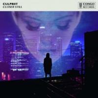 Culpriit - Closer Still