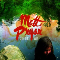 Matt Pryor - On How Our Paths Differ